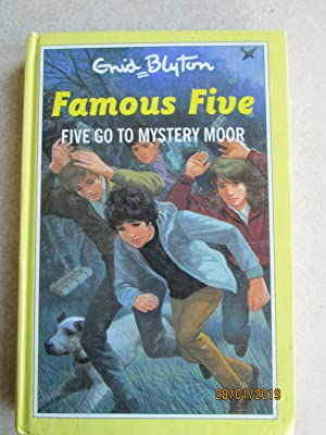 Five Go To Mystery Moor - Famous Five #13