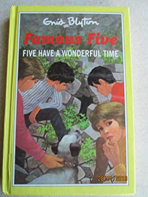 Five Have a Wonderful Time - Famous Five #11
