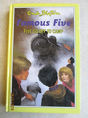 Five Go Off To Camp - Famous Five #7