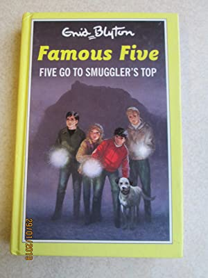 Five Go To Smuggler's Top - Famous Five #4