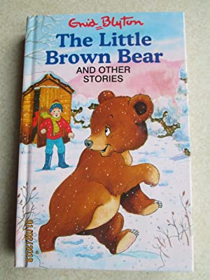 The Little Brown Bear and Other Stories (Popular Rewards Series)