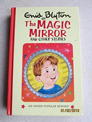 The Magic Mirror and Other Stories (Popular Rewards Series)