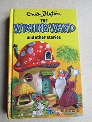 The Wishing Wand and Other Stories (Popular Rewards Series)