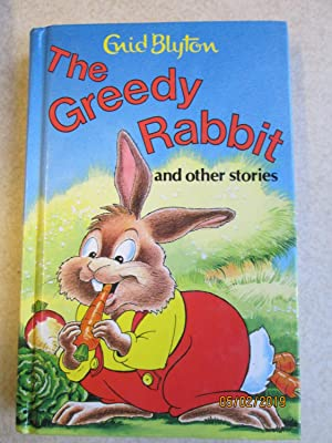 The Greedy Rabbit and Other Stories (Popular Rewards Series)