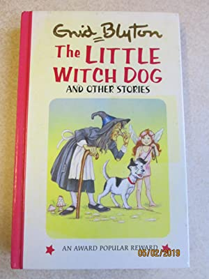 The Little Witch Dog and Other Stories (Popular Rewards Series)