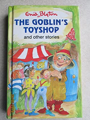 The Goblin's Toyshop and Other Stories (Popular Rewards Series)