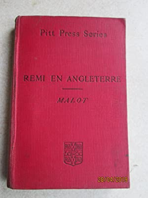 Remi En Angleterre: A Selection from Sans Famille. (Pitt Press Series)