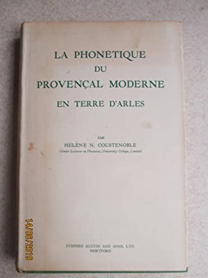 La Phonetique Du Provencal Moderne En Terre D'Arles ( + Letter & 0riginal Envelope from the author)