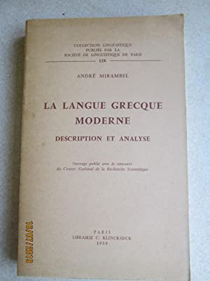 La Langue Grecque Moderne: Description et Analyse (Collection Linguistique .LIX)