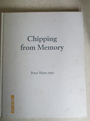 Chipping from Memory (Signed + Letter from author)