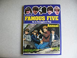 Famous Five Go to Smuggler's Top Annual: Enid Blyton