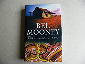 The Invasion of Sand - Signed By Author: Mooney, Bel