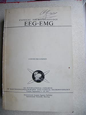 Clinical Neurophysiology EEG EMG 6th Congress 1965: Various