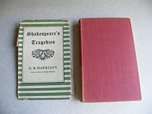 Shakespeare's Tragedies 1951 HB DJ: G.B Harrison