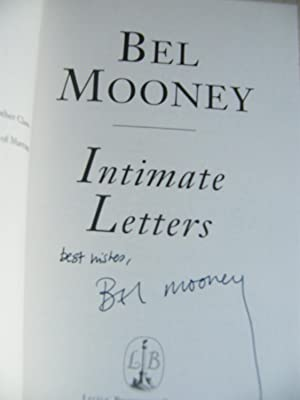 Intimate Letters. Author Signed. 1st Ed: Bel Mooney