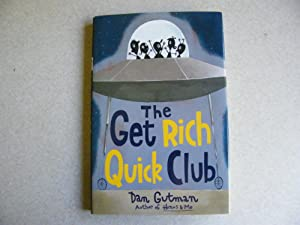 The Get Rich Quick Club Author Signed