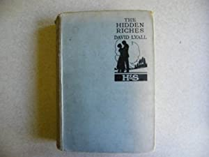 The Hidden Riches 1922 1st Edition: David Lyall / Ellen Buckingham Matthews