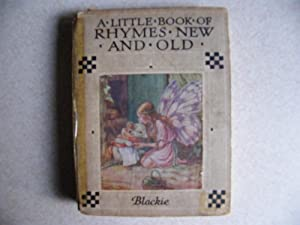 A Little Book of Rhymes New And Old - Blackie C1937