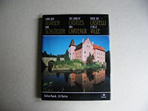 The Land of Castles & Chateaux. In German, English, Italian: Dalibor Kusak & Jiri Burian