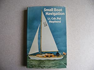Small Boat Navigation: Lt. Cdr. Pat Hepherd