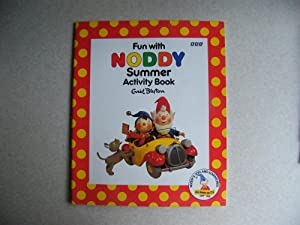 Fun With Noddy Summer Activity Book. Noddy's Toyland Adventures