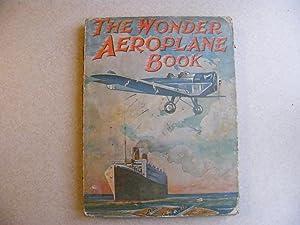 The Wonder Aeroplane Book: Various