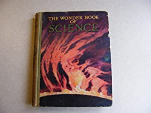 The Wonder Book of Science: Edited By Harry Golding
