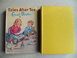 Tales After Tea: Enid Blyton