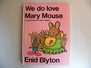 We Do Love Mary Mouse