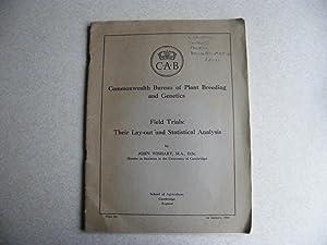 Commonwealth Bureau of Plant Breeding & Genetics. Field Trials. Their Lay-out & Statistical...