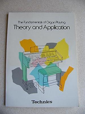 The Fundamentals of Organ Playing. Theory & Applications.: Technics