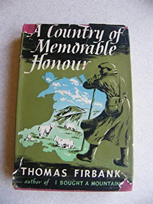 A Country Of Memorable Honour: Thomas Firbank
