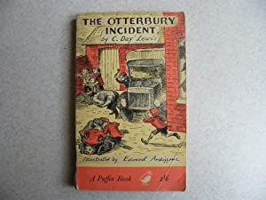 The Otterbury Incident: C.Day Lewis