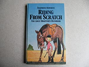 Riding from Scratch : The Adult Beginners Handbook