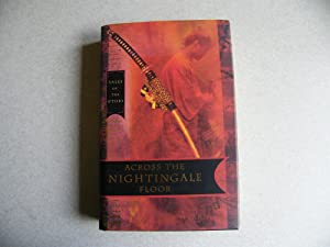 Across the Nightingale Floor: Hearn, Lian