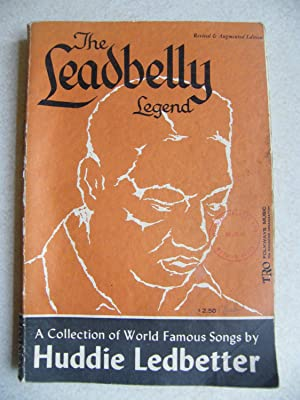 The Leadbelly Legend. Collection of World Famous: Editors: John A