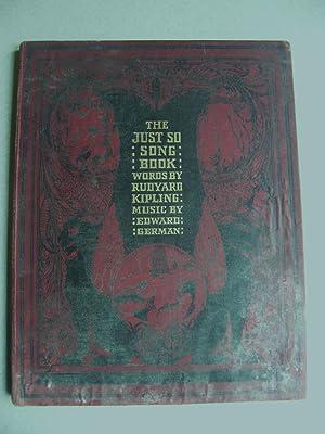 The Just So Song Book: Rudyard Kipling & Edward German