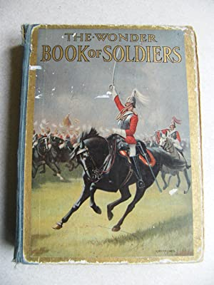 The Wonder Book of Soldiers
