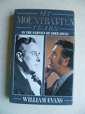My Mountbatten Years: Evans, William