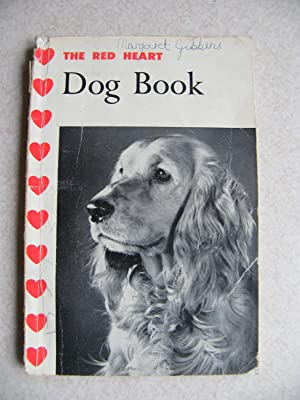 The Red Heart. Dog Book: Unknown