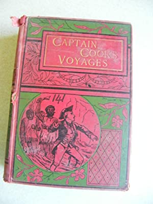 Captain Cook's Voyages: Edited By: Lieutenant