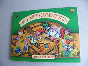 Welcome To Santa's Grotto - Pop-Up Book: Unknown