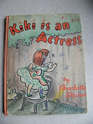 Kiki Is An Actress: Charlotte Steiner