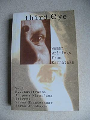 Third Eye : Women Writings from Karnataka: Vani. H.V. Savitramma.