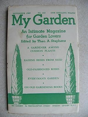 My Garden. Nov. 1945. No.143: Edited By: Theo. A. Stephens