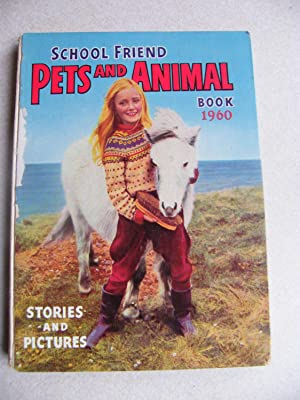 School Friend. Pets & Animal Book 1960: Various