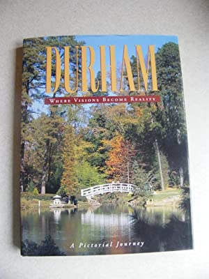 Durham. Where Visions Become Reality: Editor: Rob Levin