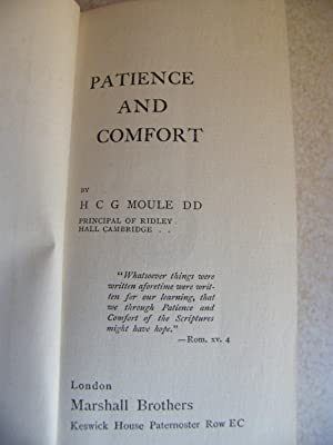 Patience and Comfort: Rev. H.C.G. Moule D.D.