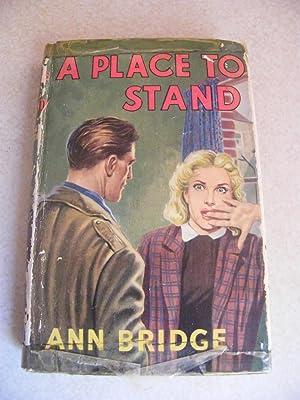A Place To Stand: Ann Bridge
