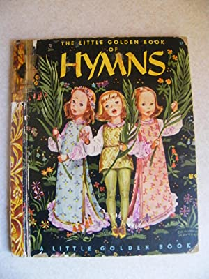The Little Golden Book of Hymns. #27: Collected By: Elsa
